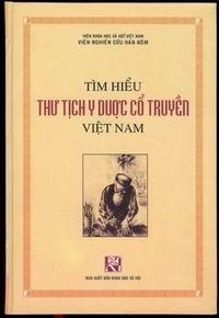 Tìm hiểu thư tịch y dược cổ truyền Việt Nam