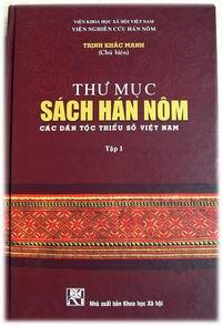 Thư mục sách Hán Nôm của các dân tộc thiểu số Việt Nam (Tập I)