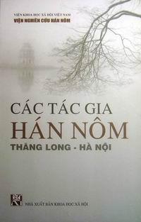 Các tác gia Hán Nôm Thăng Long - Hà Nội